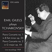 Play & Download Emil Gilels Plays Tchaikovsky (1959) by Emil Gilels | Napster