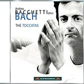 Bach: Complete Keyboard Toccatas by Andrea Bacchetti