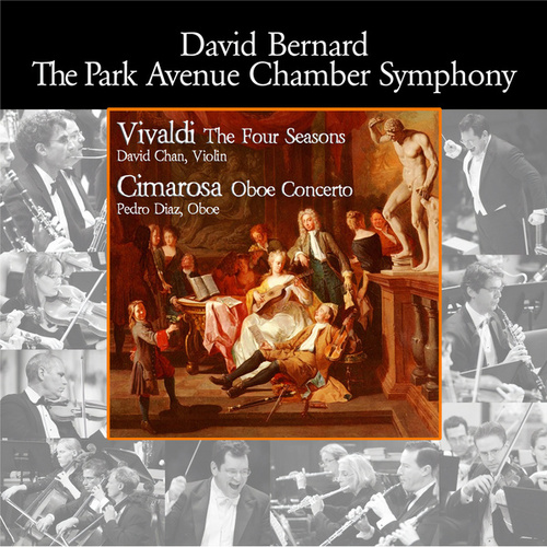 Play & Download Vivaldi: The Four Seasons - Cimarosa: Oboe Concerto by David Bernard | Napster