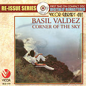 Play & Download Re-issue series: corner of the sky by Basil Valdez | Napster