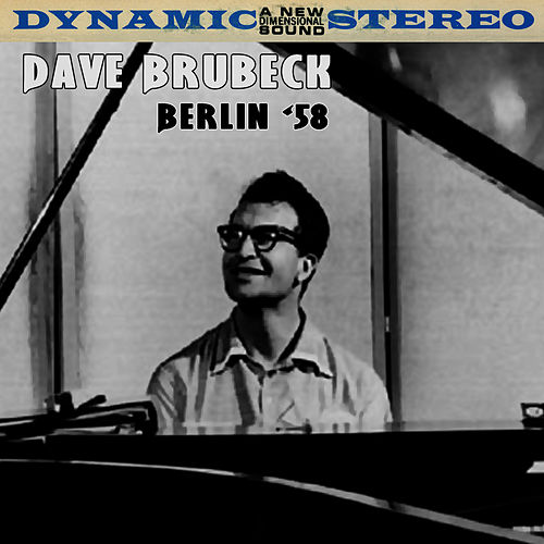 Play & Download Berlin '58 by Dave Brubeck | Napster