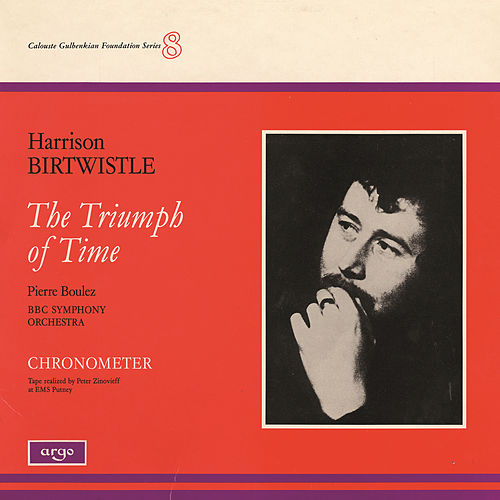 Play & Download Birtwistle: The Triumph of Time by BBC Symphony Orchestra | Napster