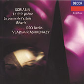 Play & Download Scriabin: Symphony No.3 / Le Poeme de l'extase by Radio-Symphonie-Orchester Berlin | Napster