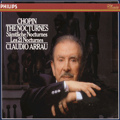 Play & Download Chopin: The Nocturnes by Claudio Arrau | Napster
