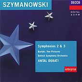 Szymanowski: Symphonies Nos. 1 & 2 / Bartok: Two Pictures by Various Artists