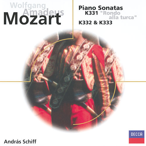 Play & Download Mozart: Piano Sonatas K.331, 332 & 333 by András Schiff | Napster