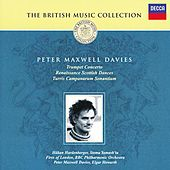 Play & Download Maxwell Davies: Trumpet Concerto; Renaissance Scottish Dances etc by Various Artists | Napster