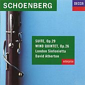 Schoenberg: Suite, Op.29; Wind Quintet, Op.26 by London Sinfonietta