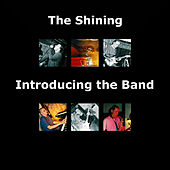 Introducing The Band by The Shining