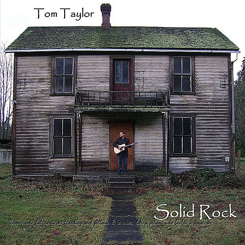 Play & Download Solid Rock by tom taylor | Napster