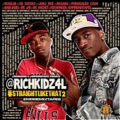 Play & Download Straight Like Dat 2 by Rich Kidz | Napster
