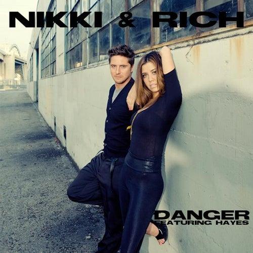 Danger (feat. Hayes) - Single by Nikki & Rich
