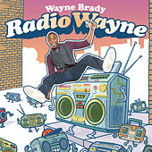 Play & Download Radio Wayne by Wayne Brady | Napster