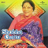 Classical Treasures Vol. 2 by Shobha Gurtu