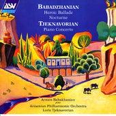 Babadzhanian: Heroic Ballade; Nocturne / Tjeknavorian: Piano Concerto by Armen Babakhanian