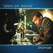 Alors On Danse by Stromae