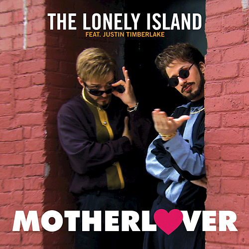 Play & Download Motherlover by The Lonely Island | Napster