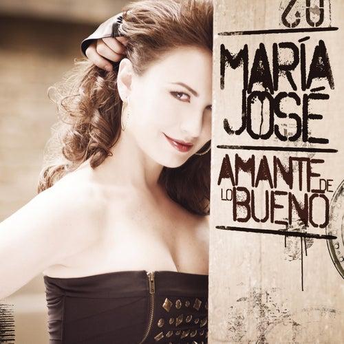 Play & Download Amante de Lo Bueno by Maria Jose   Napster