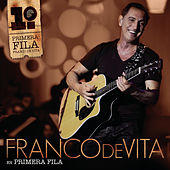 Play & Download Franco De Vita En Primera Fila by Franco De Vita | Napster