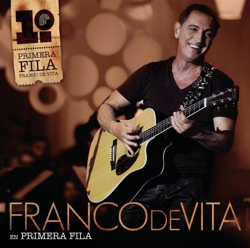 Play & Download Franco De Vita En Primera Fila by Franco De Vita | Napster