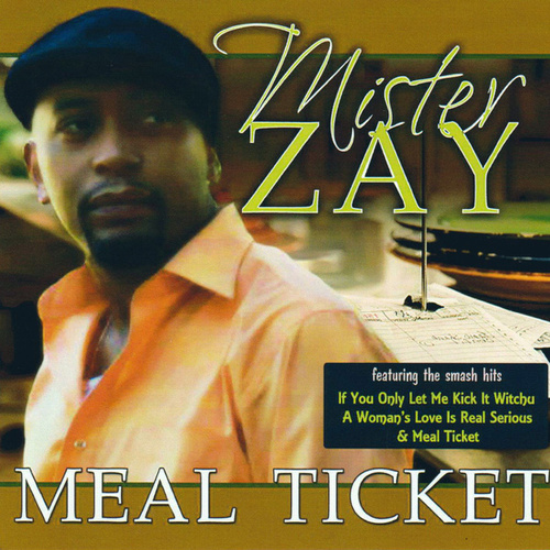 Meal Ticket by Mr. Zay
