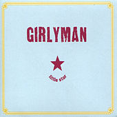 Play & Download Little Star by Girly Man | Napster
