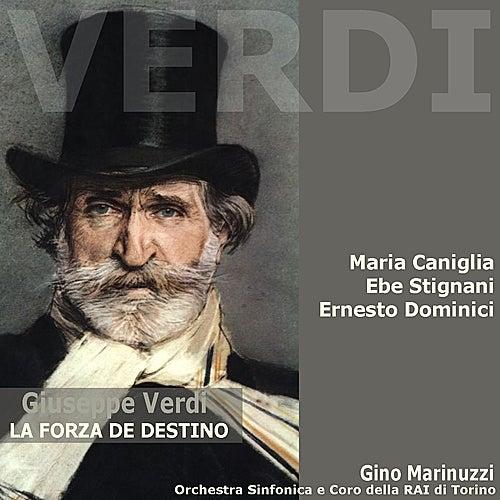 Play & Download Verdi: La Forza de Destino by Maria Caniglia | Napster