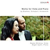 Works for Viola and Piano by Brahms, Schubert, Hindemith by Naoko Shimizu