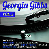 Play & Download Georgia Gibbs Vol.2 by Georgia Gibbs | Napster