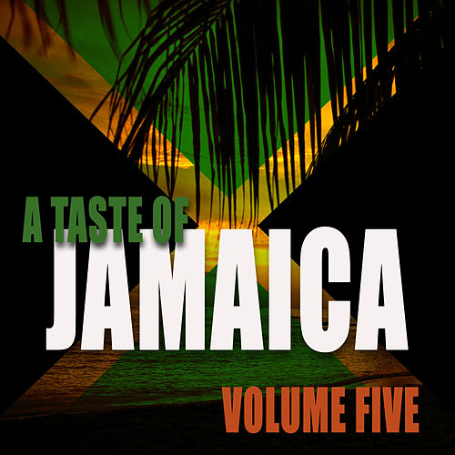 A Taste Of Jamaica Vol 5 by Various Artists