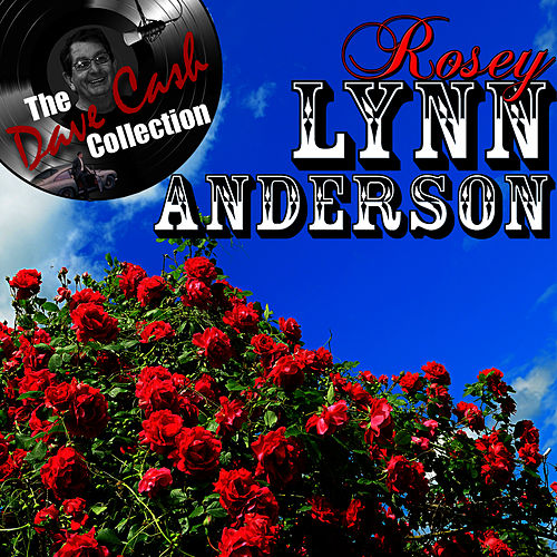 Play & Download Rosey Lynn Anderson - [The Dave Cash Collection] by Lynn Anderson | Napster