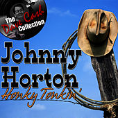 Play & Download Honky Tonkin' - [The Dave Cash Collection] by Johnny Horton | Napster
