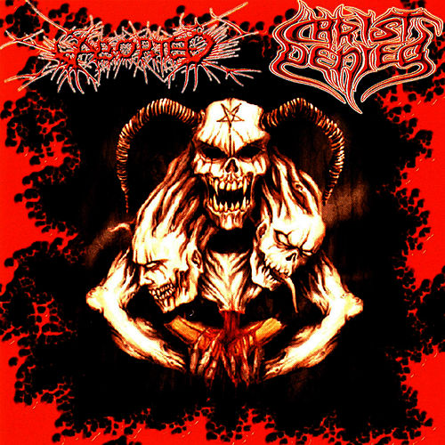 Aborted / Christ Denied Split by Aborted