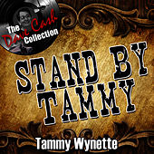 Stand By Tammy - [The Dave Cash Collection] by Tammy Wynette