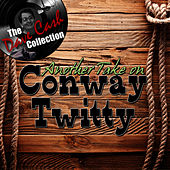 Play & Download Another Take On Conway Twitty - [The Dave Cash Collection] by Conway Twitty | Napster