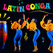 Latin Conga by Various Artists