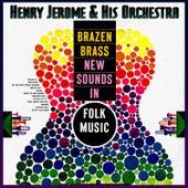 Brazen Brass - New Sounds In Folk Music by Henry Jerome