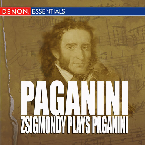Play & Download Paganini - Zsigmondy Plays Paganini by Anneliese Nissen | Napster