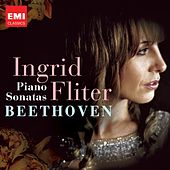 Play & Download Beethoven: Sonatas by Ingrid Fliter | Napster
