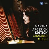 Play & Download Martha Argerich - Chamber by Various Artists | Napster