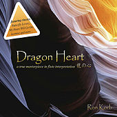 Dragon Heart by Ron Korb