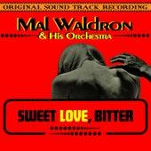 Sweet Love, Bitter (Original 1967 Soundtrack Recording) by Mal Waldron