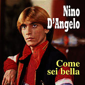 Come sei bella by Nino D'Angelo