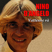 Play & Download Vattenne và by Nino D'Angelo | Napster