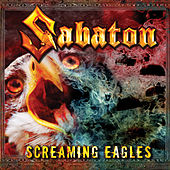 Screaming Eagles by Sabaton