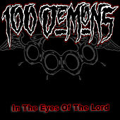 Play & Download In The Eyes Of The Lord (Remastered) by 100 Demons | Napster
