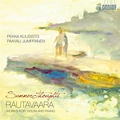 Play & Download Rautavaara: Summer Thoughts - Works for Violin and Piano by Various Artists | Napster