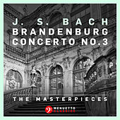 Play & Download The Masterpieces - Bach: Brandenburg Concerto No.3 by Württemberg Chamber Orchestra Heilbronn | Napster