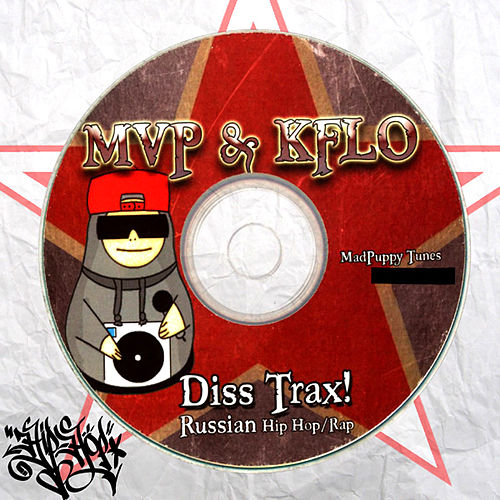Diss Trax (Russian Hip Hop) by MVP