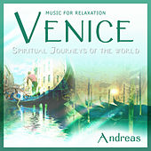 Play & Download Venice - Spiritual Journeys of The World by Andreas | Napster